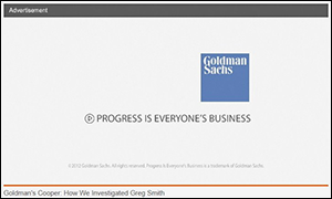 "Goldman Sach's Advertising Slogan Is ""Progress Is Everyone's Business."""