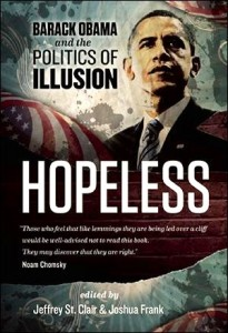 Hopeless -- Barack Obama and the Politics of Illusion (Book Jacket photo)