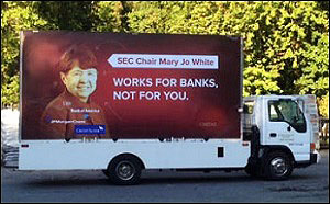 CREDO Action Billboard Truck to Dump Mary Jo White at SEC