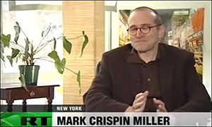 NYU Professor Mark Crispin Miller Is Interviewed on RT Television