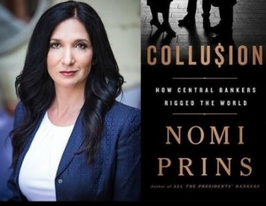 Nomi Prins Takes on Colluding Central Banks in New Book