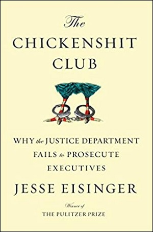 Chickenshit Club by Jesse Eisinger