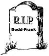 R.I.P. Dodd-Frank