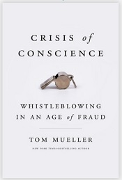 Crisis of Conscience -- Whistleblowing in an Age of Fraud