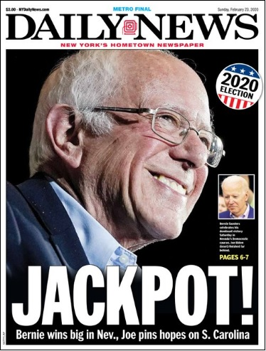 Senator Bernie Sanders' Win Featured on Front Page of New York Daily News, Sunday, February 23, 2020