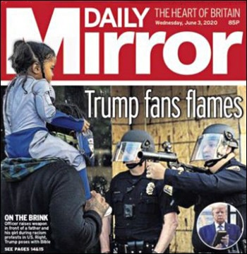 Trump Fans Flames Blares the Front Cover of Today's Daily Mirror