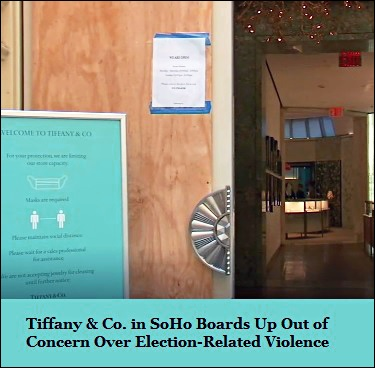 Tiffany & Co. in SoHo Boards Up Over Concern About Election-Related Violence