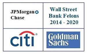 Wall Street Bank Felons, 2014 - 2020